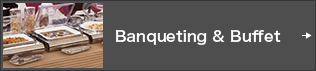 Banqueting & Buffet
